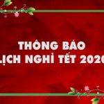 Thông báo về việc nghỉ Tết Nguyên đán Canh Tý năm 2020