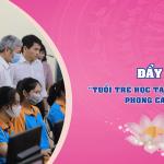 """Cuộc thi """"Tuổi trẻ học tập và làm theo tư tưởng, đạo đức, phong cách Hồ Chí Minh"""" năm 2020"""