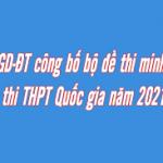 Bộ đề thi minh họa kỳ thi THPT Quốc Gia năm 2021