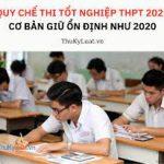 Quy chế thi tốt nghiệp trung học phổ thông năm học 2020 – 2021